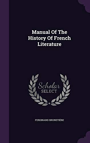 9781343140127: Manual of the History of French Literature