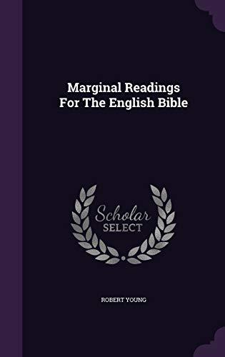 Marginal Readings for the English Bible (Hardback): Robert Young