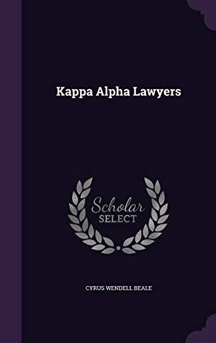 9781343149885: Kappa Alpha Lawyers