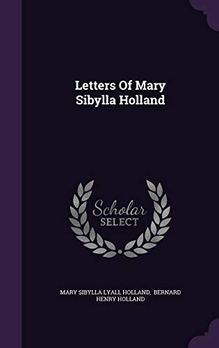 9781343157057: Letters of Mary Sibylla Holland