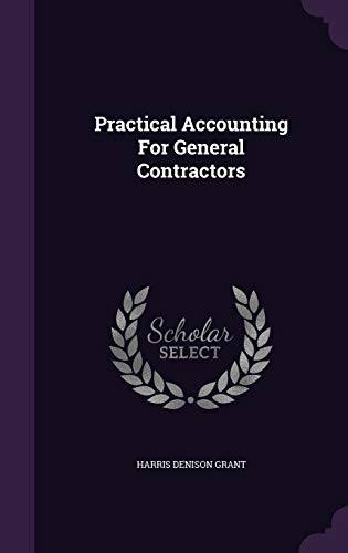 9781343181656: Practical Accounting For General Contractors