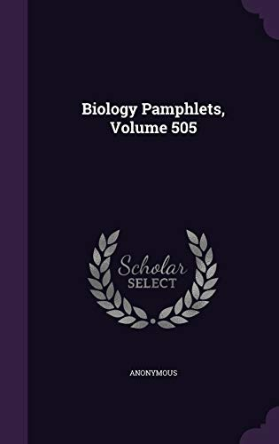 9781343236363: Biology Pamphlets, Volume 505