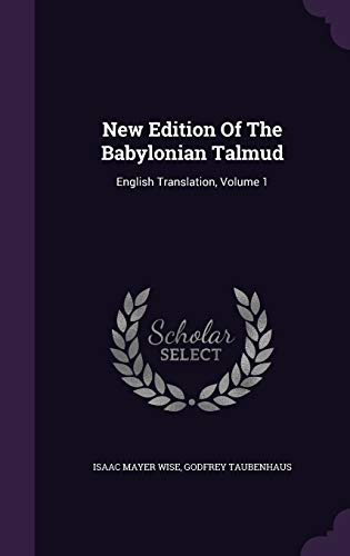 9781343252813: New Edition Of The Babylonian Talmud: English Translation, Volume 1