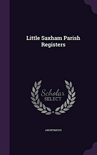 Little Saxham Parish Registers: Anonymous