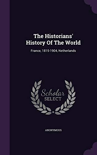 The Historians History of the World: France,: Anonymous
