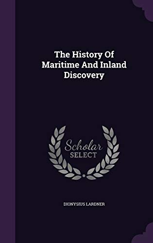 9781343310889: The History Of Maritime And Inland Discovery