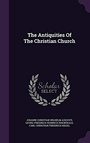 9781343335547: The Antiquities Of The Christian Church
