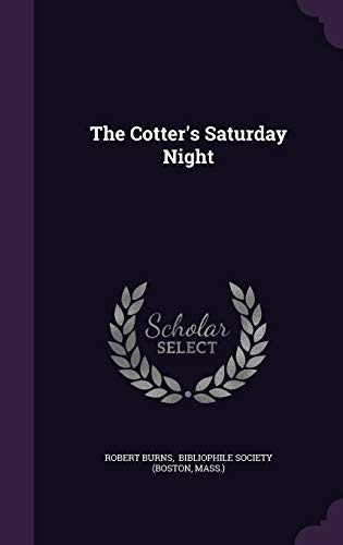 9781343335820: The Cotter's Saturday Night