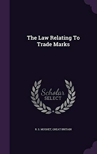 9781343375833: The Law Relating To Trade Marks