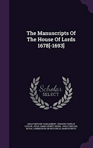 9781343377240: The Manuscripts Of The House Of Lords 1678[-1693]