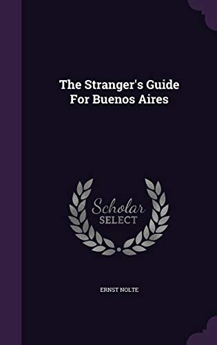 9781343402164: The Stranger's Guide For Buenos Aires