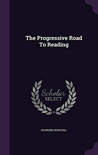 9781343417311: The Progressive Road To Reading