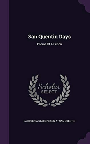 9781343443457: San Quentin Days: Poems Of A Prison