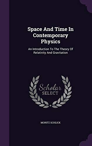 9781343450936: Space And Time In Contemporary Physics: An Introduction To The Theory Of Relativity And Gravitation