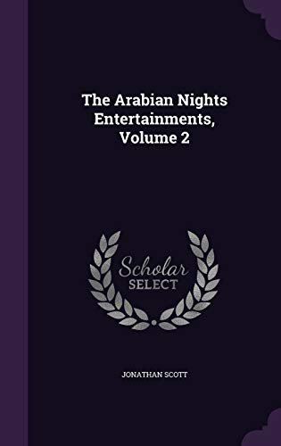 9781343455528: The Arabian Nights Entertainments, Volume 2