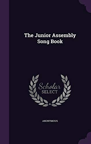The Junior Assembly Song Book