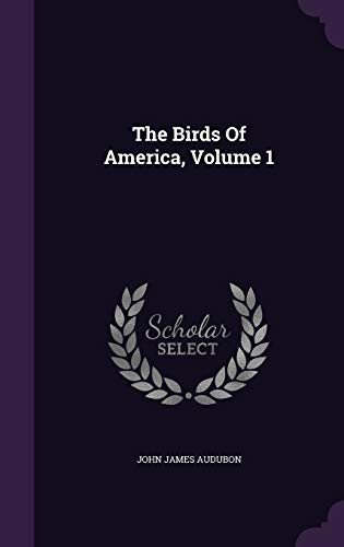 9781343465886: The Birds Of America, Volume 1