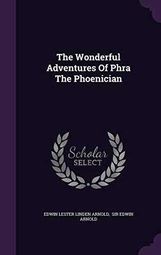 9781343469549: The Wonderful Adventures Of Phra The Phoenician