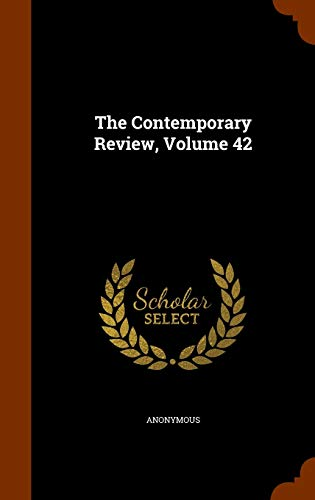 9781343489257: The Contemporary Review, Volume 42