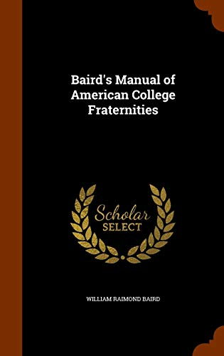 9781343578654: Baird's Manual of American College Fraternities