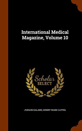 International Medical Magazine, Volume 10: Judson Daland