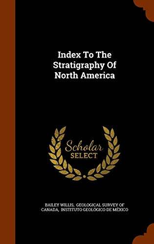 9781343695559: Index To The Stratigraphy Of North America