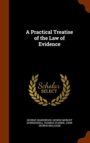9781343702790: A Practical Treatise of the Law of Evidence