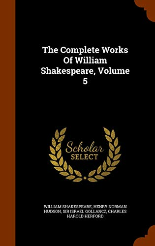 9781343766297: The Complete Works Of William Shakespeare, Volume 5