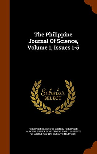 9781343819450: The Philippine Journal Of Science, Volume 1, Issues 1-5