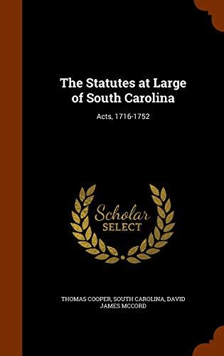 9781343839144: The Statutes at Large of South Carolina: Acts, 1716-1752