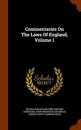 9781343856721: Commentaries On The Laws Of England, Volume 1