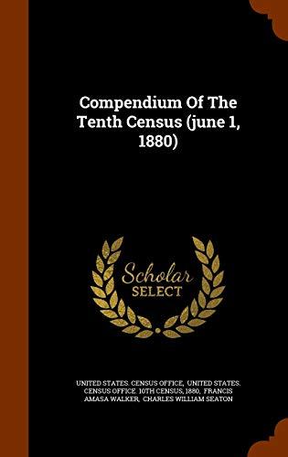 9781343862227: Compendium Of The Tenth Census (june 1, 1880)