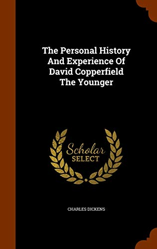 9781343876620: The Personal History And Experience Of David Copperfield The Younger