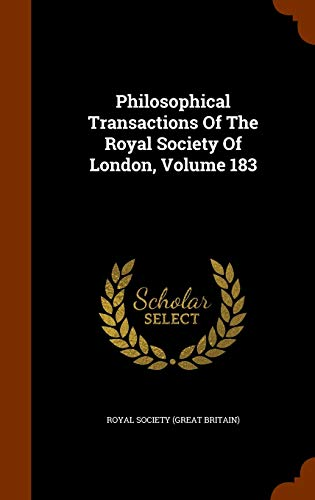9781343892613: Philosophical Transactions Of The Royal Society Of London, Volume 183