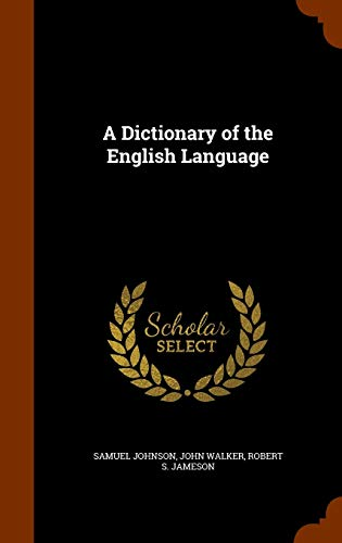 9781343910690: A Dictionary of the English Language
