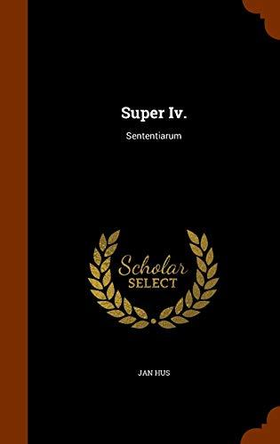 9781343953284: Super Iv.: Sententiarum