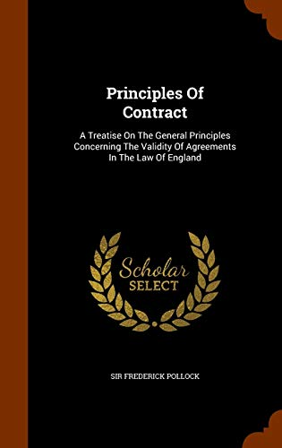9781344007641: Principles Of Contract: A Treatise On The General Principles Concerning The Validity Of Agreements In The Law Of England