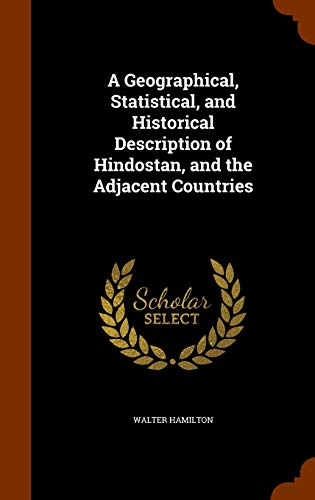 9781344030175: A Geographical, Statistical, and Historical Description of Hindostan, and the Adjacent Countries