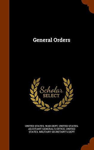 9781344090964: General Orders