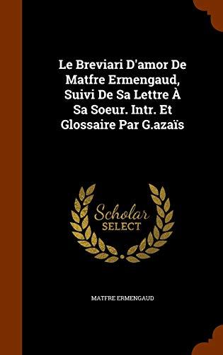 9781344137409 Le Breviari Damor De Matfre Ermengaud Suivi