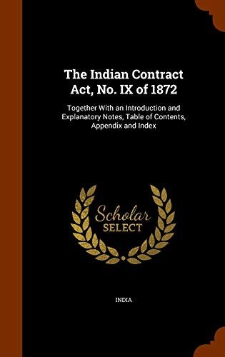 The Indian Contract ACT, No. IX of