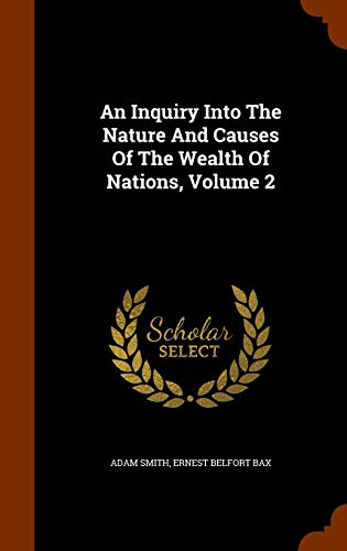 9781344724975: An Inquiry Into The Nature And Causes Of The Wealth Of Nations, Volume 2