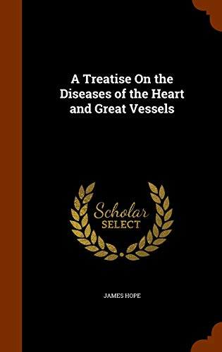 9781344726627: A Treatise on the Diseases of the Heart and Great Vessels