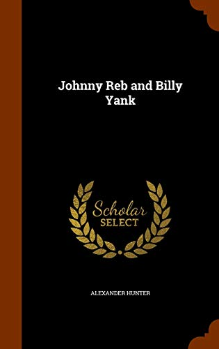 9781344739764: Johnny Reb and Billy Yank