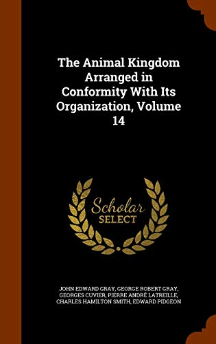 9781344751254: The Animal Kingdom Arranged in Conformity with Its Organization, Volume 14