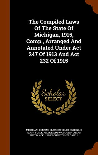 The Compiled Laws of the State of: Michigan