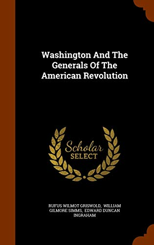 9781344801133: Washington And The Generals Of The American Revolution