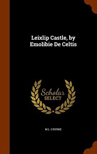 9781344872508: Leixlip Castle, by Emolibie de Celtis