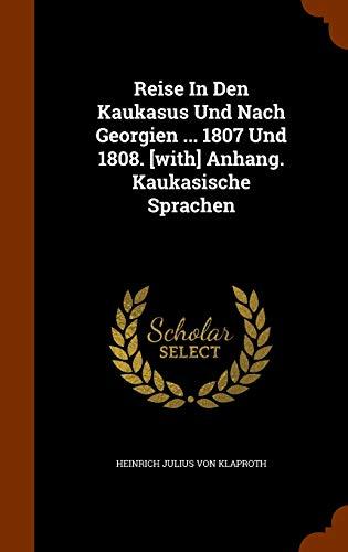 9781344889834: Reise in Den Kaukasus Und Nach Georgien ... 1807 Und 1808. [With] Anhang. Kaukasische Sprachen