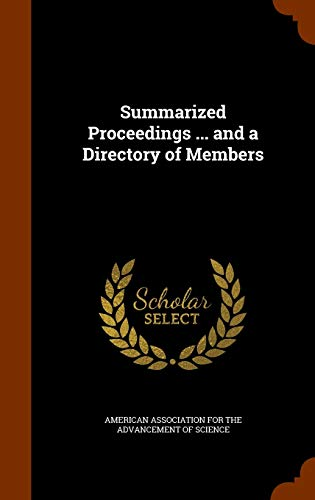 9781344929639: Summarized Proceedings ... and a Directory of Members